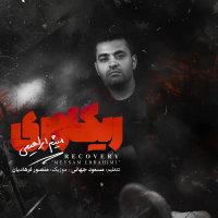 Meysam Ebrahimi - 'Recovery'