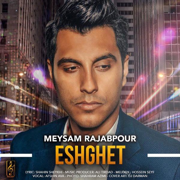 Meysam Rajabpour - Eshghet Song