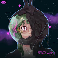 M.H PROJECT - 'Flying Wings (Ft Roya)'