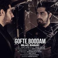 Milad Babaei - 'Gofte Boodam'