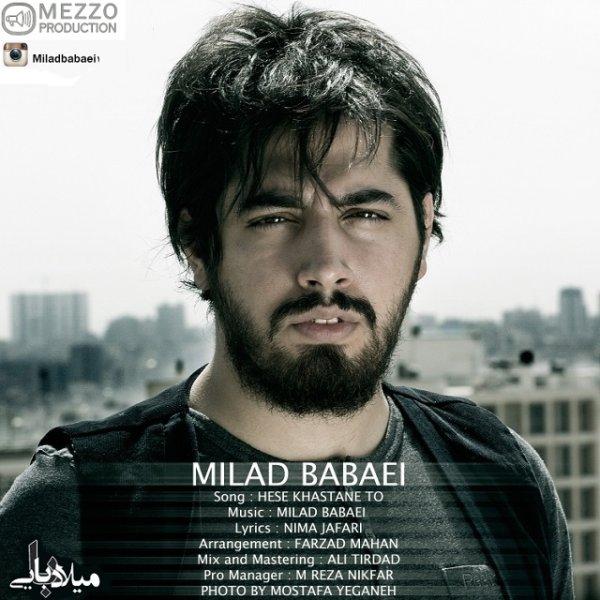 Milad Babaei - 'Hese Khastane To'