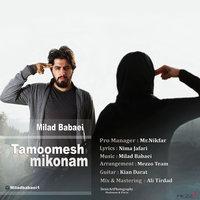 Milad Babaei - 'Tamoomesh Mikonam'