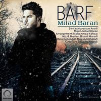Milad Baran - 'Barf'