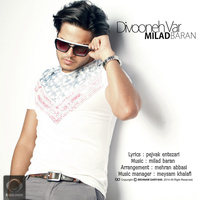 Milad Baran - 'Divooneh Var'