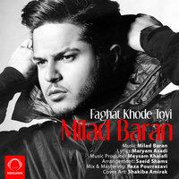 Milad Baran - 'Faghat Khode Toyi'