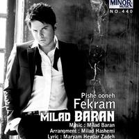 Milad Baran - 'Fekram Pishe Oone'