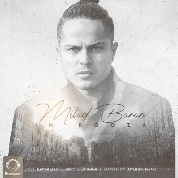 Milad Baran - 'In Rooza'