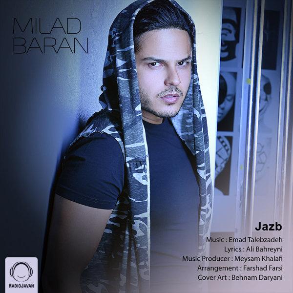 Milad Baran - 'Jazb'