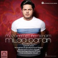 Milad Baran - 'Mozahemet Nemisham'