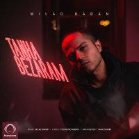 Milad Baran - 'Tanha Bezaram'