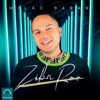 Milad Baran - 'Ziba Roo'