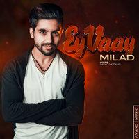 Milad J - 'Ey Vaay'