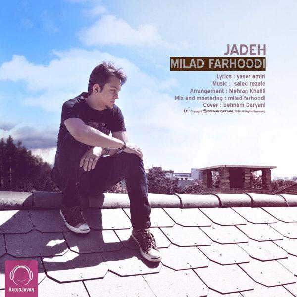 Milad Farhoodi - 'Jadeh'
