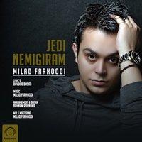 Milad Farhoodi - 'Jedi Nemigiram'