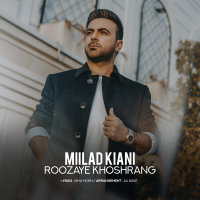 Milad Kiani - 'Roozaye Khoshrang'