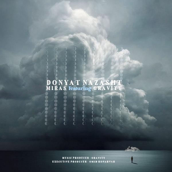 Miras - 'Donyat Nazasht (Ft Gravity)'