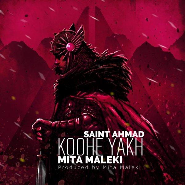 Mita Maleki & Saint Ahmad - Koohe Yakh