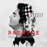 Mobin Rasaei - 'Bazande'