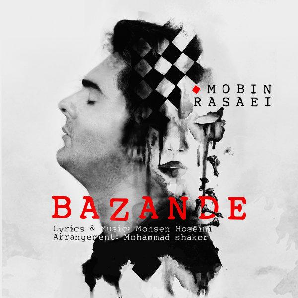 Mobin Rasaei - Bazande Song