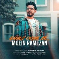 Moein Ramezan - 'Ghavi Oone Ke'