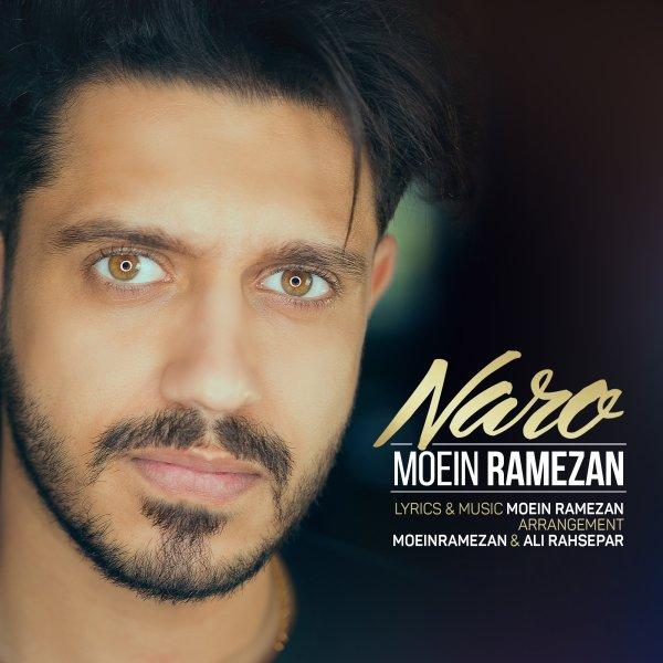Moein Ramezan - Naro Song