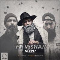 Moein Z - 'Pir Misham'