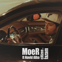 MoeR - 'Citizene Fazam (Ft Navid Alba)'