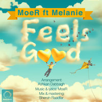 Moer - 'Feels Good (Ft Melanie)'