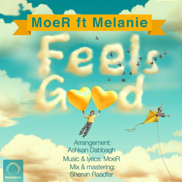Moer - 'Feels Good (Ft Melanie)'