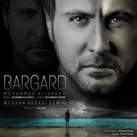 Mohammad Alizadeh - 'Bargard (Mehran Abbasi Remix)'