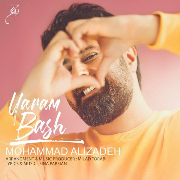 Mohammad Alizadeh - 'Yaram Bash'