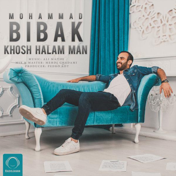 Mohammad Bibak - 'Khosh Halam Man'