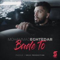 Mohammad Eghtedar - 'Bade To'