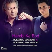 Mohammad Eskandari - 'Har Chi Ke Bood (Ft Mohammadreza Hedayati)'