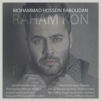 Mohammad Raboudan - 'Raham Kon'