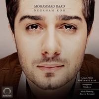 Mohammad Raad - 'Negaham Kon'