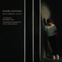 Mohammad Raad - 'Shahre Aroosaki'