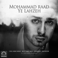 Mohammad Raad - 'Yek Lahzeh'