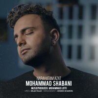 Mohammad Shabani - 'Narahatam Azat'