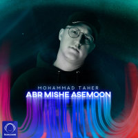 Mohammad Taher - 'Abr Mishe Asemoon'