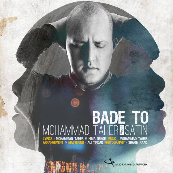 Mohammad Taher - 'Bade To (Ft Satin)'