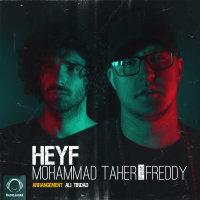 Mohammad Taher - 'Heyf (Ft Freddy)'