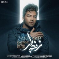 Zandyar - 'Dastaye Mano Begir'