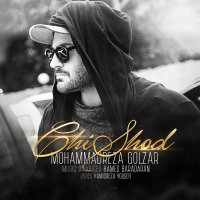 Mohammadreza Golzar - 'Chi Shod'