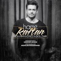 Mohammadreza Golzar - 'Hame Raftan'