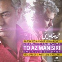 Mohammadreza Hedayati - 'To Az Man Siri (Remix)'