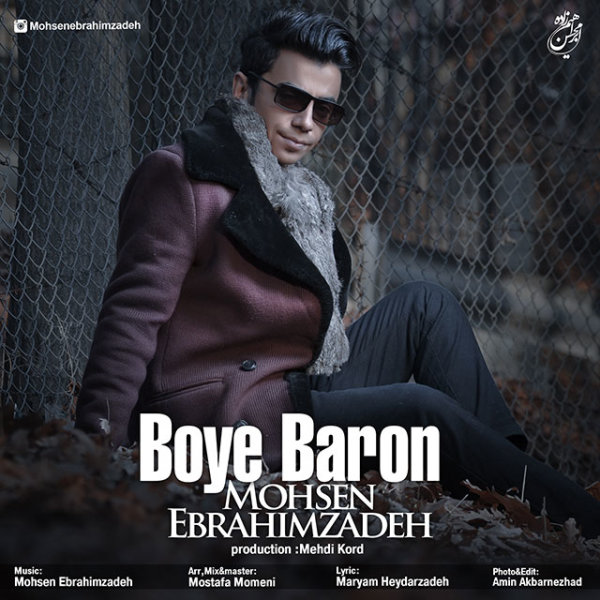 Mohsen Ebrahimzadeh - Boye Baron Song | محسن ابراهیم زاده بوی بارون
