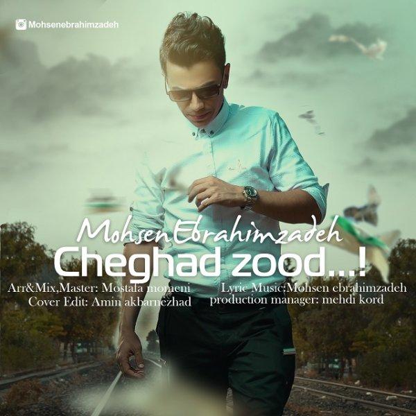 Mohsen Ebrahimzadeh - 'Cheghad Zood'