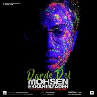 Mohsen Ebrahimzadeh - 'Darde Del'