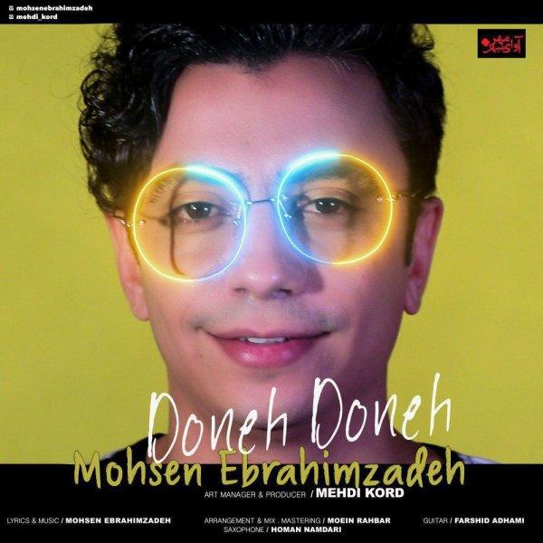 Mohsen Ebrahimzadeh - 'Doneh Doneh'
